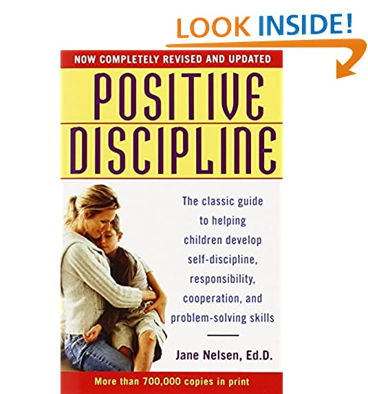 Teach me to talk amazon positive discipline the classic guide to helping children develop self discipline responsibility cooperation and problem solving skills by jane nelsen fandeluxe Images