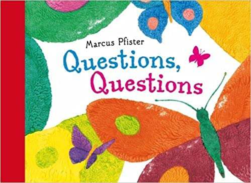 Questions, questions es un cuento del autor de The Rainbow Fish.