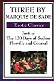 Three by Marquis de Sade, Marquis de Sade, 1604594209