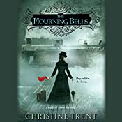 The Mourning Bells | Christine Trent