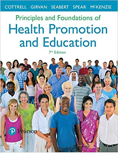 Principles and Foundations of Health Promotion and Education: Protest and Alienation (A Spectrum book), 7th Edition - Original PDF