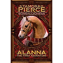 Alanna: The First Adventure (Song of the Lioness series Book 1)