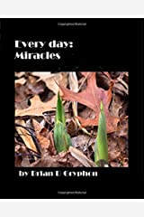 Every Day: Miracles Paperback