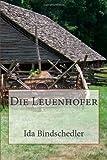 Die Leuenhofer, Ida Bindschedler, 1481017268