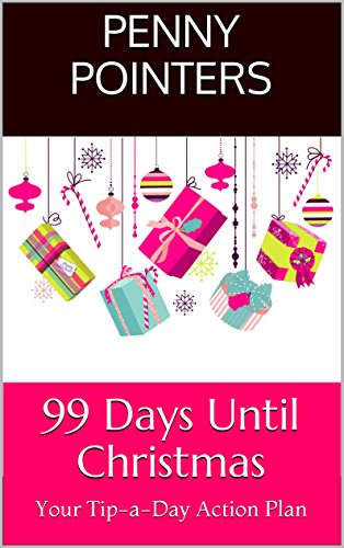 99 days until christmas your tip a day action plan 99 tips - How Many Days Before Christmas