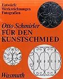 Für den Kunstschmied, Otto Schmirler, 3803050448