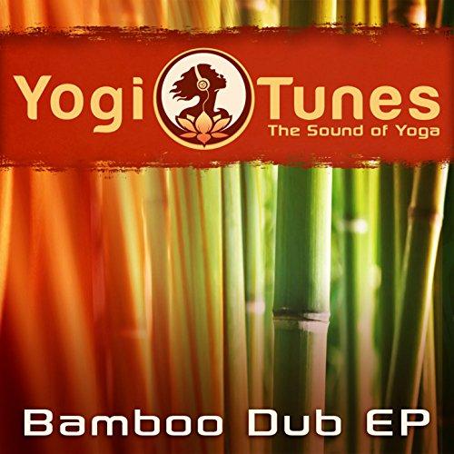 Bamboo Dub EP - Eastern Yoga G...