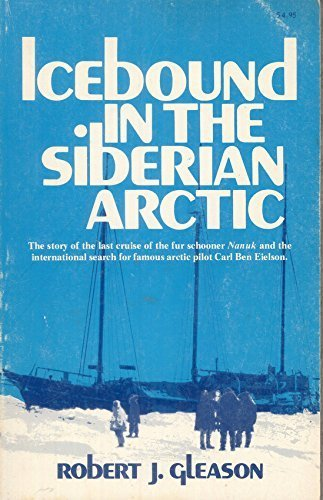 icebound-in-the-siberian-arctic-the-story-of-the-last-cruise-of-the-fur-schooner-nanuk-and-the-inter