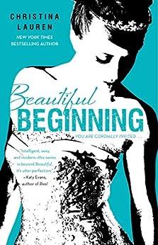 Beautiful Beginning (The Beautiful Series Book 6) by [Lauren, Christina]
