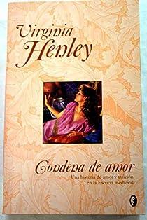 CONDENA DE AMOR par Henley