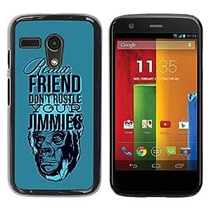LASTONE PHONE CASE / Diseño de Delgado Duro PC / Aluminio Caso Carcasa Funda para Motorola Moto G 1 1ST Gen I X1032 / Funny - Relax Friend