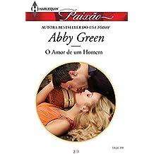 O amor de um homem (Harlequin Jessica Especial Livro 399)