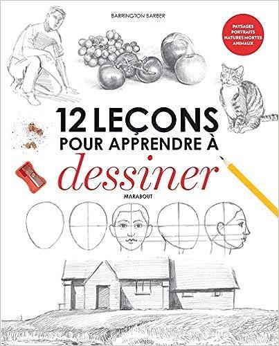 Book's Cover of 12 leçons pour apprendre à dessiner (Français) Broché – 3 juin 2015