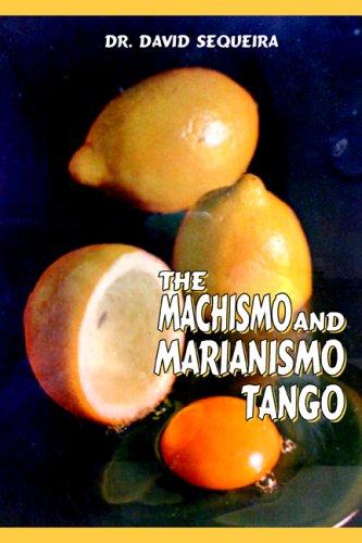 The Machismo and Marianismo Tango PDF