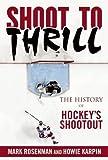 Shoot to Thrill: The History o