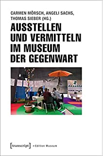 Kunstvermittlung Zeigen Representing Art Education über Die