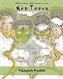 Web Teens (Baby Goonies) (Volume 1) by Frederick Franklin (2015-08-24)