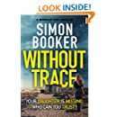 Without Trace: An edge of your seat psychological thriller (A Morgan Vine Thriller)