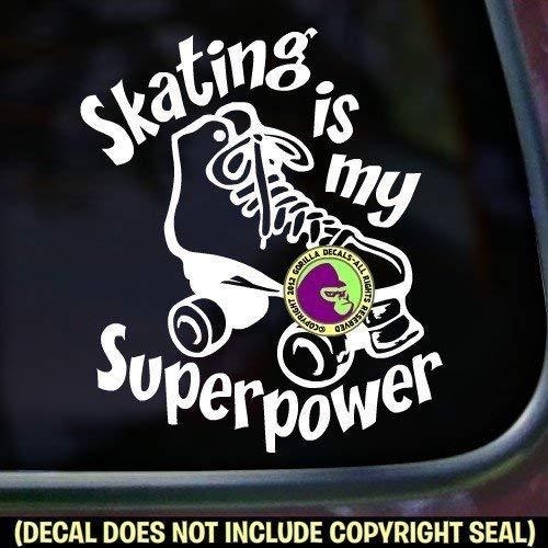 ROLLER SKATING IS MY SUPERPOWER Vinyl Decal Sticker B