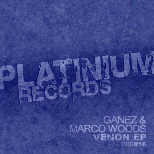 Marco Woods & Ganez The Terrible* DJ Ganez - Acid Fever EP