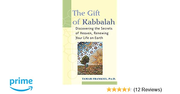 Amazon com: The Gift of Kabbalah: Discovering the Secrets of