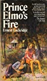 Prince Elmo's Fire, Ernest Lockridge, 0671787675