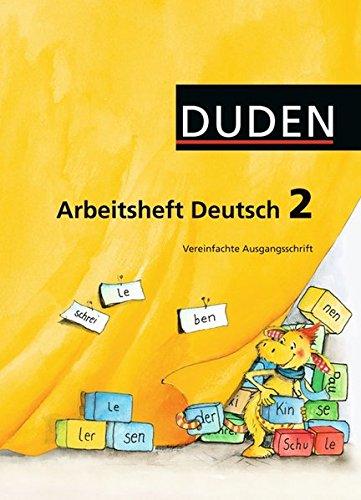 Duden Sprachbuch - Westliche Bundesländer (außer Bayern): 2. Schuljahr - Arbeitsheft Vereinfachte Ausgangsschrift: Mit Lernstandserhebungen Spitze in Deutsch