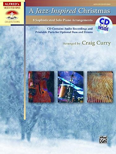 Download A Jazz-Inspired Christmas: 8 Sophisticated Solo Piano Arrangements, Book & CD (Sacred Performer Collections) pdf epub