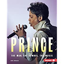 Prince: The Man, the Symbol, the Music (Gateway Biographies)