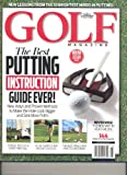 Golf Magazine ~ The Best Putting Instruction Guide Ever!