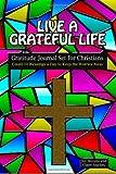 Live a Grateful Life Gratitude Journal Set for Christians, Grateful Chics Joy Stevens & Claire Stuckey, 1491247894