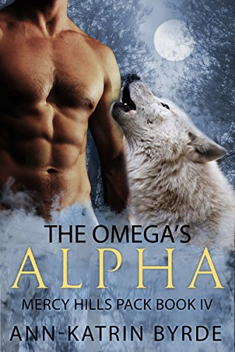 The Omega's Alpha (MM Gay Mpreg Shifter Romance) (Mercy Hills Pack Book 4) ()