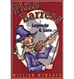 Pine Barrens Legends, Lore, and Lies, William H. McMahon, 0912608129