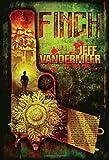 Finch by Jeff VanderMeer (2009-11-03)