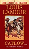 Catlow (Louis L'Amour's Lost Treasures): A Novel