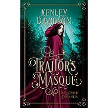 Traitor's Masque: A Reimagining of Cinderella (The Andari Chronicles Book 1)