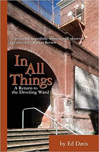 In All Things: A Return to the Drooling Ward: Ed Davis