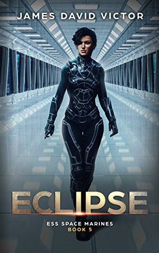 Eclipse (ESS Space Marines Book 5)