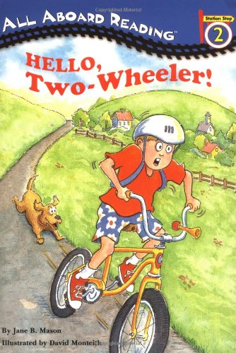 Hello, Two-wheeler! (All Aboard Reading)