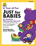 A Year of Fun Just for Babies, Theodosia Spewock, 1570290490