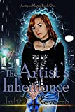 The Artist's Inheritance (Antique Magic Book 1)