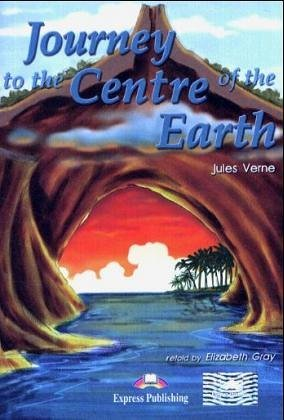 Journey to the Centre of the Earth: Reader and Activity Book by Gray Elizabeth (1999-12-10) Paperback (1999 Journey To The Center Of The Earth)