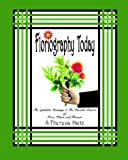 img - for Floriography Today: The Symbolic Meanings & The Possible Powers of Trees, Plants and Flowers book / textbook / text book