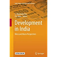 Development in India: Micro and Macro Perspectives (India Studies in Business and Economics)