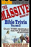 The Massive Book of Bible Trivia, Volume 2: 1,100 Bible Trivia Quizzes (A Massive Book of Bible Quizzes)