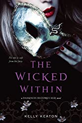 The Wicked Within (Gods & Monsters Book 3)