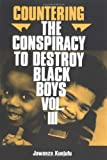 003: Countering the Conspiracy to Destroy Black Boys, Vol. 3