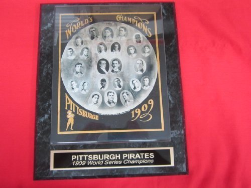 1909 Pirates Engraved Collector Plaque w/8x10 World Series Champions TEAM (Champions Team Plaque)