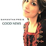 Good News by Samantha Preis
