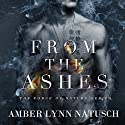 From the Ashes: Force of Nature, Book 1 Audiobook by Amber Lynn Natusch Narrated by Vanessa Moyen